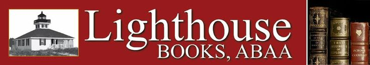 Lighthouse Books, ABAA  Dr. Joseph W. Stickler, upstate New York