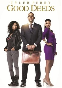 Tyler Perry Movie Good Deeds-Good Deeds is a romantic drama film-Businessman Wesley Deeds is jolted out of his scripted life when he meets Lindsey, a single mother who works on the cleaning crew in his office building.