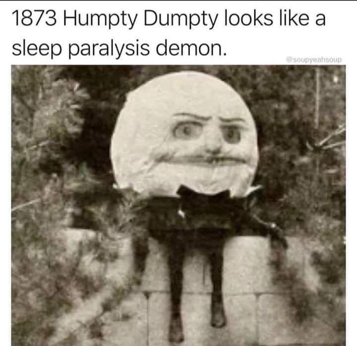 Pin By Teresa Yoder On Humor Sleep Paralysis Demon Sleep Meme