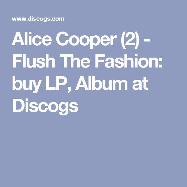 Alice Cooper 2 Flush The Fashion Buy Lp Album At Discogs
