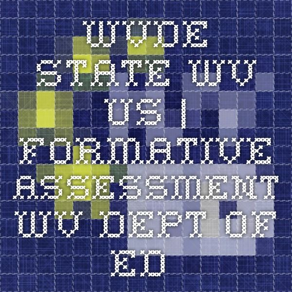 wvde.state.wv.us | Formative Assessment - WV Dept. of Ed.