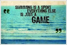 I'm a swimmer and this is true! Everything else is not a sport, swimming works your whole body and is a true sport! Don't listen to anyone else!