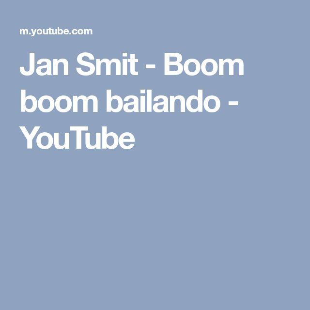 Jan Smit - Boom boom bailando - YouTube