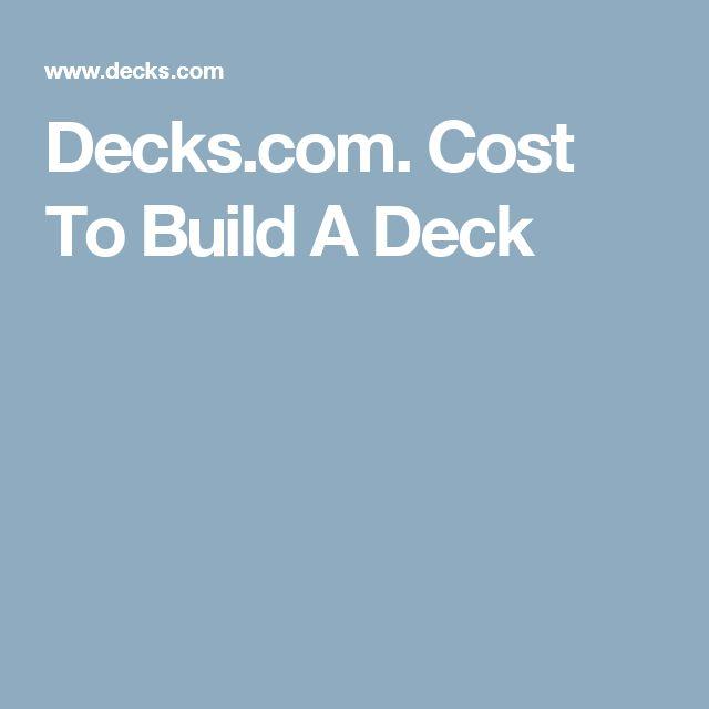 Decks.com. Cost To Build A Deck