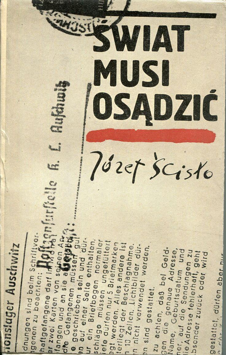 """""""Świat musi osądzić"""" Józef Ścisło Cover by Jan Bokiewicz Published by Wydawnictwo Iskry 1969"""