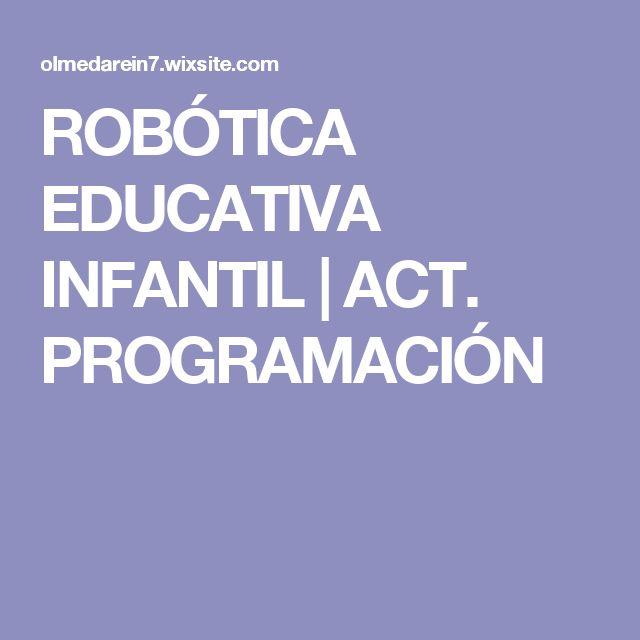 ROBÓTICA EDUCATIVA INFANTIL | ACT. PROGRAMACIÓN