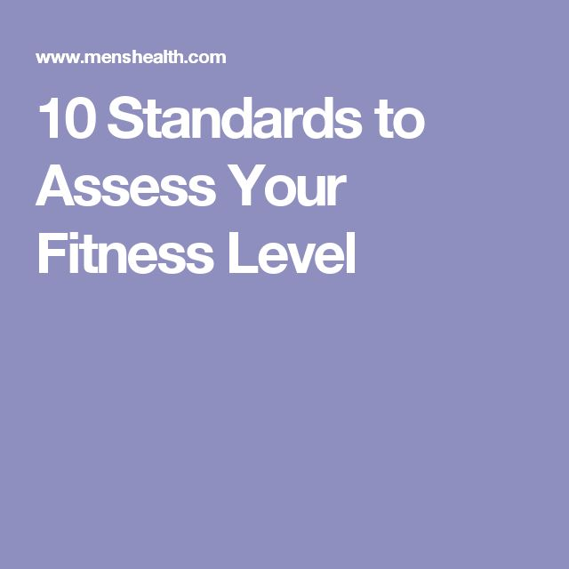 10 Standards to Assess Your Fitness Level