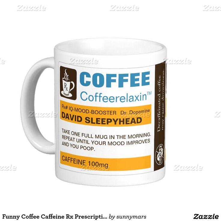 Funny Coffee Caffeine Rx Prescription Label Mugs
