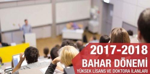 2017-2018 Bahar Dönemi Yüksek Lisans ve Doktora İlanları