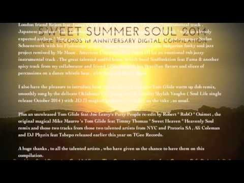 SWEET SUMMER SOUL 2014 - TGEE RECORDS 1st ANNIVERSARY DIGITAL COMPILATION  Sweet Summer Soul 2014 The Static Trailer  Pre Order available on Amazon , iTunes , Juno  https://www.youtube.com/watch?v=0rrt8U0XmlA&feature=youtu.be