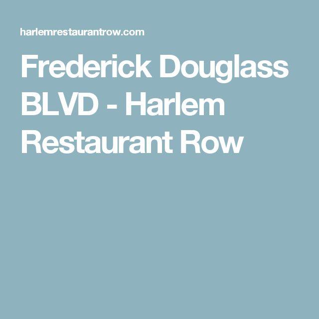 Frederick Douglass BLVD - Harlem Restaurant Row