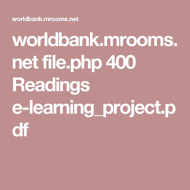 worldbank.mrooms.net file.php 400 Readings e-learning_project.pdf
