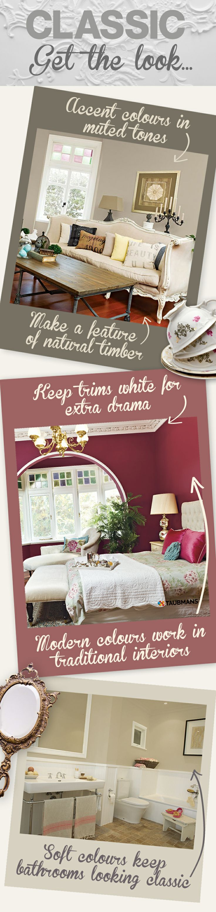 Keep the above in mind when attempting to recreate the classic look in your home. #Taubmans #Paint