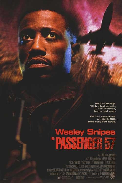 Passenger 57....Wesley wesley
