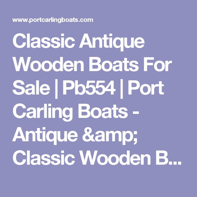 Classic Antique Wooden Boats For Sale     Pb554      Port Carling Boats - Antique & Classic Wooden Boats for Sale