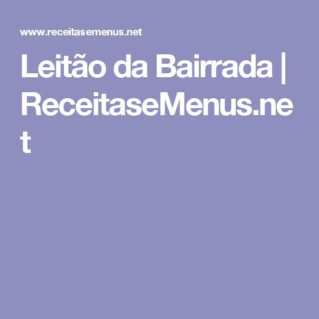 Leitão da Bairrada   ReceitaseMenus.net