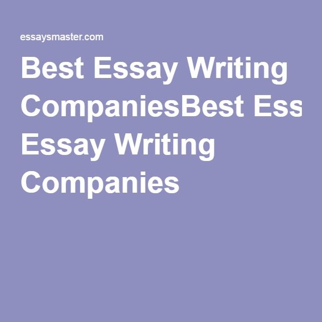 best essay writing services images argumentative best essay writing companiesbest essay writing companies