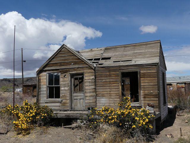 Goldfield Nevada Ghost Town Still Has Flowers Nevada Ghost Towns House Styles Nevada