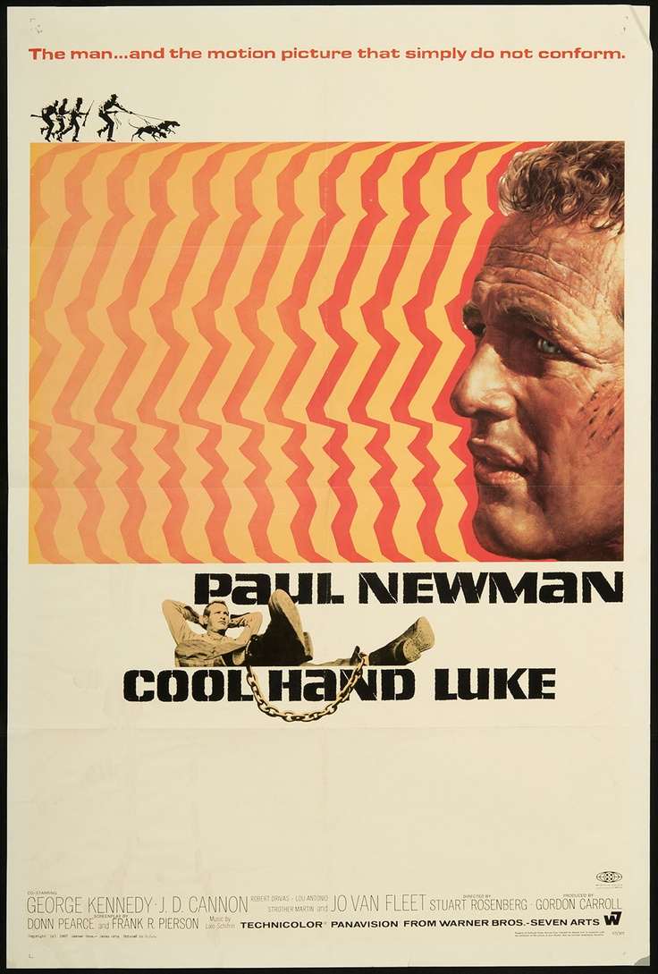 """Cool Hand Luke (1967) - Paul Newman. Next question. Contains one of the greatest lines in movie history: """"What we've got here is failure to communicate."""""""