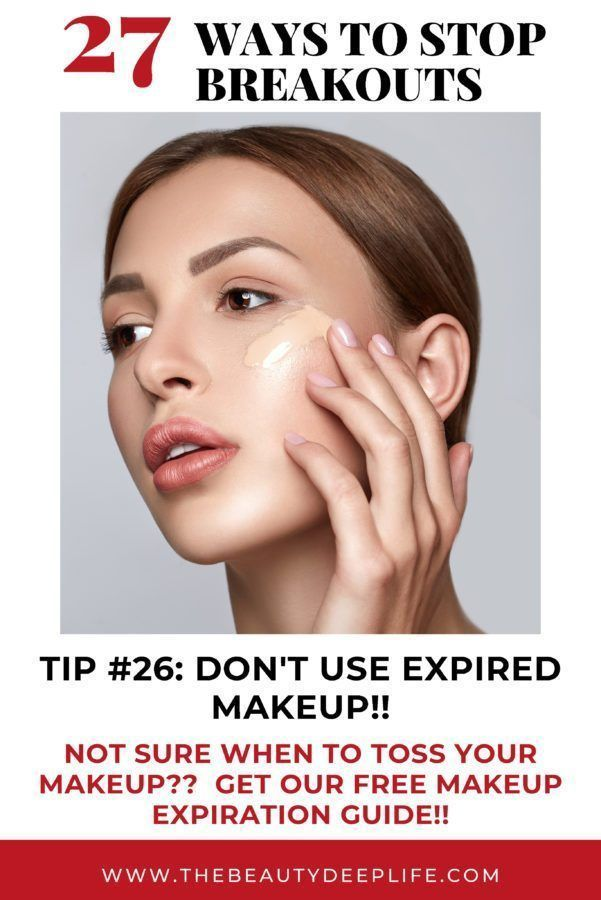 27 Of The Best Ways To Stop Acne Expired Makeup Isn T Safe For Your Skin Get The Makeup Expiration Freebie Guide Oily Skin Care Skin Care Routine Skin Care