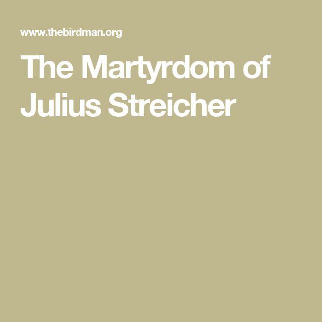 The Martyrdom of Julius Streicher