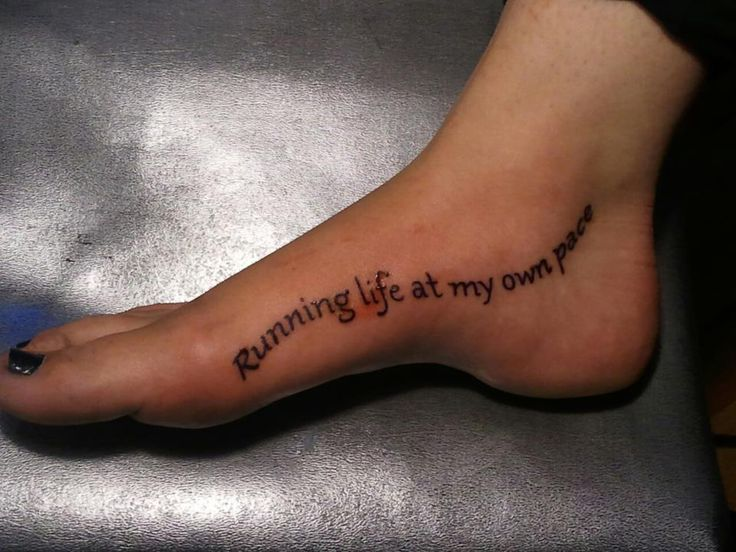 running life at my own pace - foot tattoo