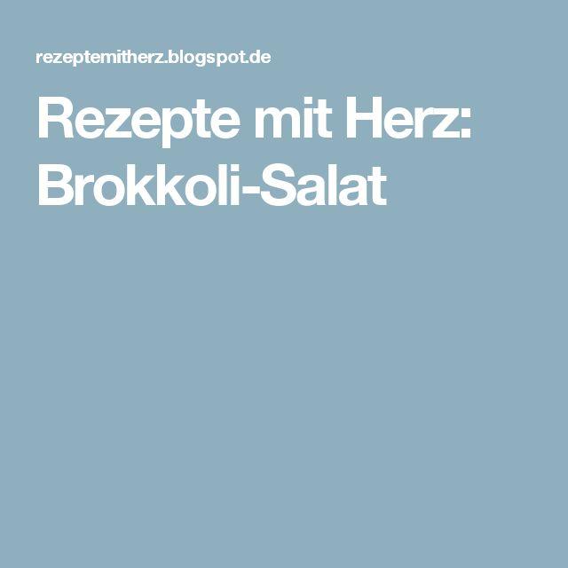 Rezepte mit Herz: Brokkoli-Salat