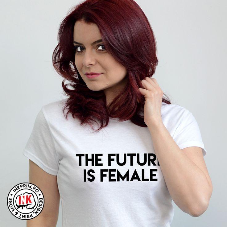Tricou Feminist - The Future is Female
