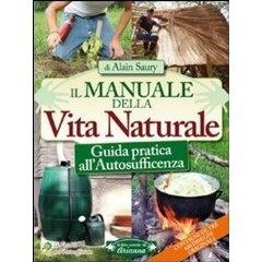 Oggi che ci siamo troppo allontanati dai nostri bisogni essenziali, questo manuale ci insegna come misurare il tempo, orientarci, riscaldarci, ripararci, trovare l'acqua, raccogliere le erbe selvatiche, coltivare, conservare il cibo, addome sticare, cacciare e pescare, costruire utensili e indumenti, curare e far nascere.  http://www.macrolibrarsi.it/libri/__il-manuale-della-vita-naturale-libro.php?pn=3148