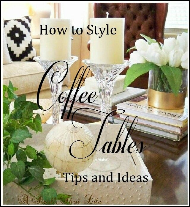 """""""Everyday"""" Tips and Ideas for How to Style a Coffee Table   The Everyday Home   www.everydayhomeblog.com"""