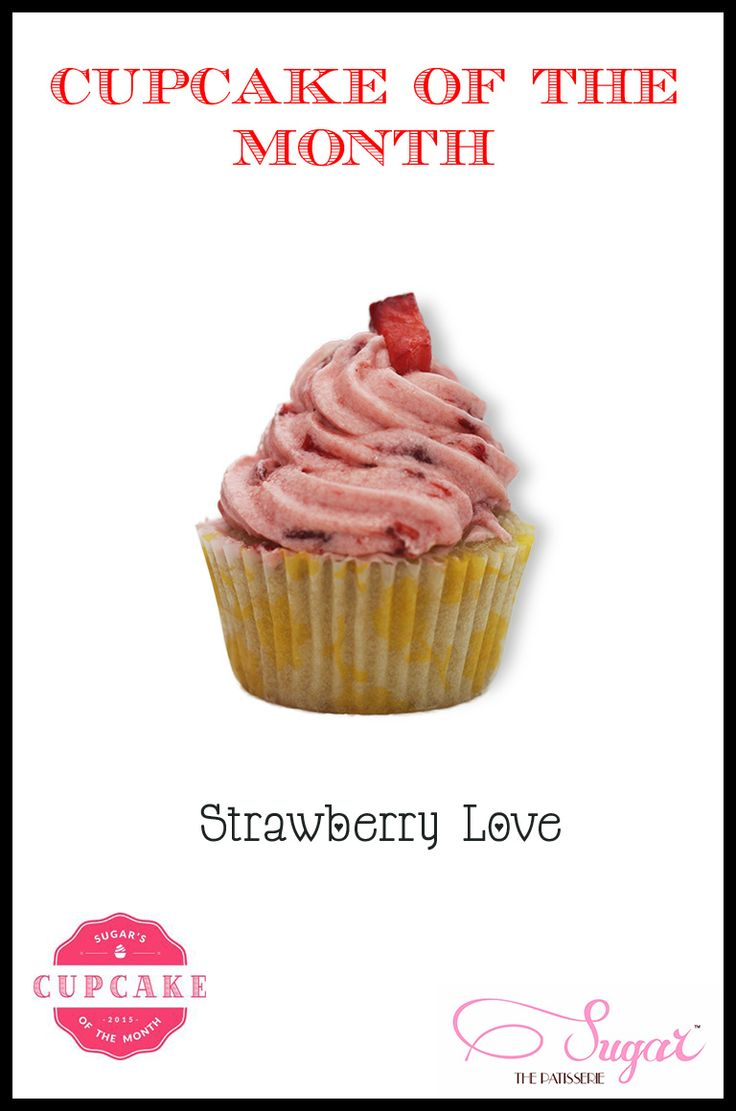 It's here! Presenting our scrumptious #cupcakeofthemonth for February - Strawberry Love! Stop by the store to try them out today!