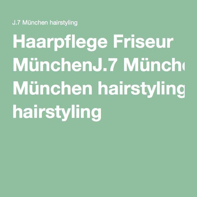 Haarpflege Friseur München J.7 München hairstyling