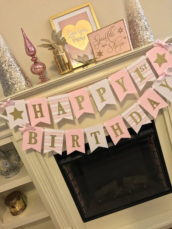 Pink and gold first birthday party decorations. happy