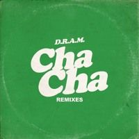 D.R.A.M. - Cha Cha (Falcons Remix) by Big Beat Records on SoundCloud