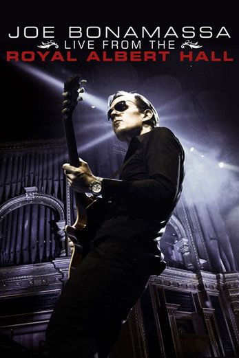 Joe Bonamassa Live From the Royal Albert Hall - Joe Bonamassa |...: Joe Bonamassa Live From the Royal Albert Hall - Joe… #ConcertFilms