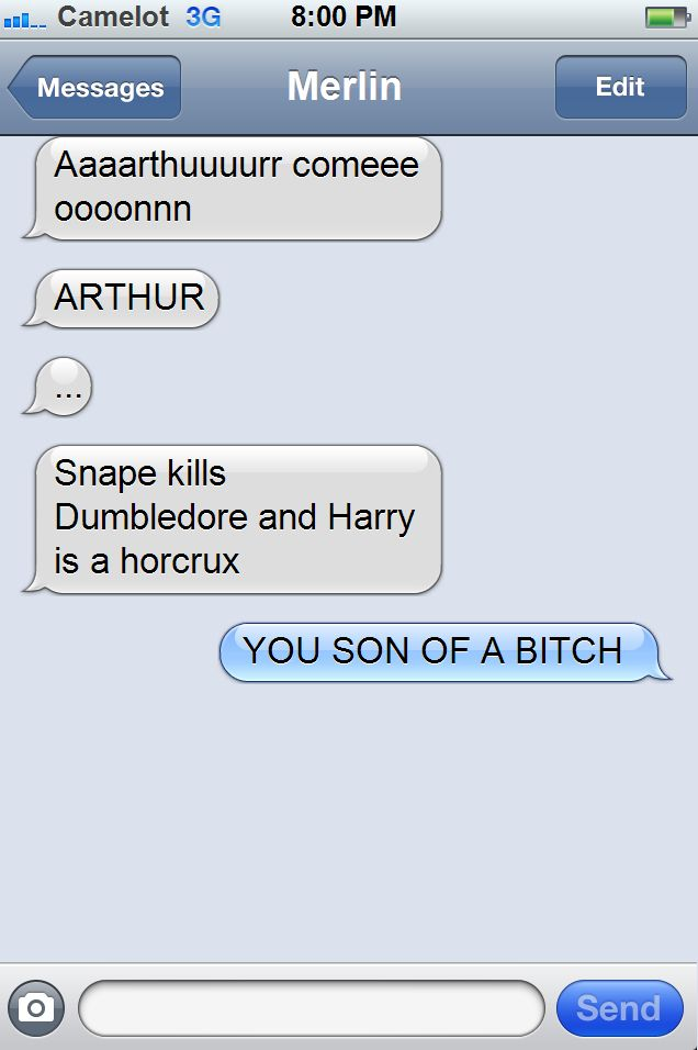 texts from arthur. oh no you didn't, merlin!