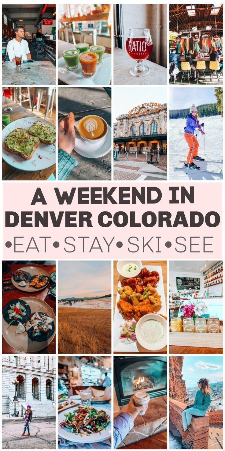 Weekend In Denver Colorado Where To Eat Explore Ski Simply Taralynn In 2020 Weekend In Denver Denver Travel Colorado Travel