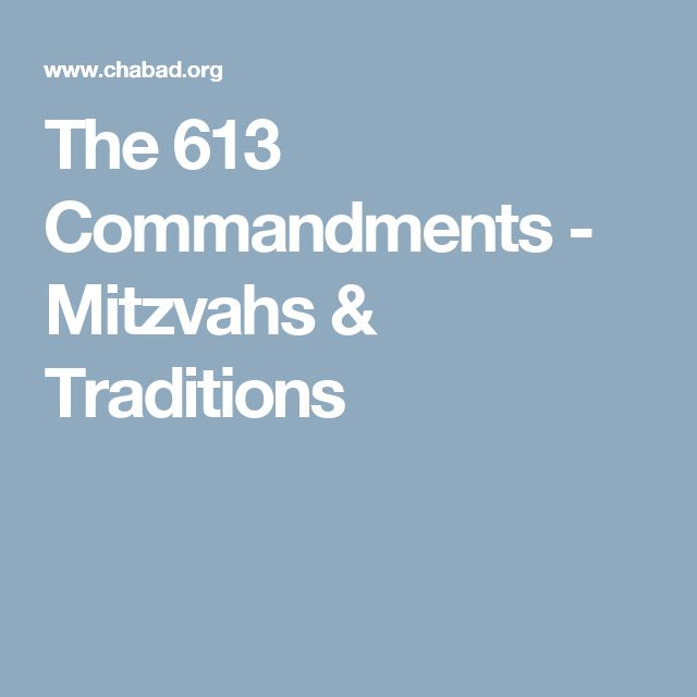 The 613 Commandments - Mitzvahs & Traditions