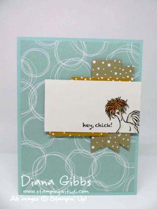 Mimeograph Monday & More ~ Hey Chick Diana Gibbs Stampin' Up! SAB