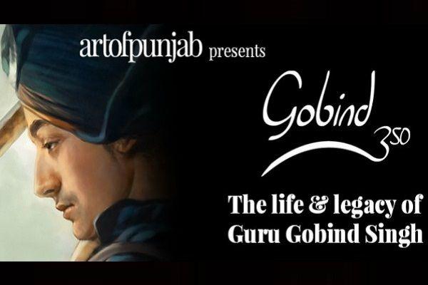'Gobind 350' Exhibition Celebrates 350th Birthday of Guru Gobind Singh.