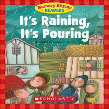 Books should be free for everyone: Nursery Rhyme Readers It's Raining, It's Pouring