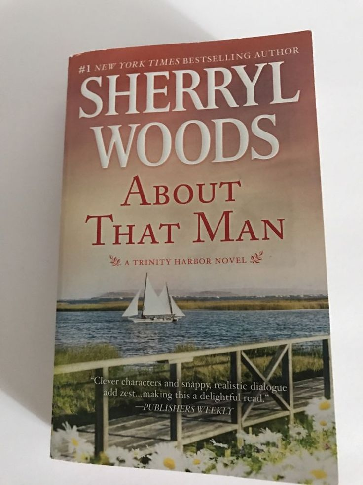 A Trinity Harbor Novel: About That Man 1 by Sherryl Woods (2017, Paperback)  | eBay
