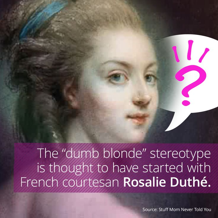 the dumb blonde stereotype Both men and women, it seems, actually believe in the old stereotype of the dumb blonde psychologists have found that many people believe that hair colour is associated with certain personality characteristics dr tony cassidy and georgina harris, of the university of coventry, asked 120 people.