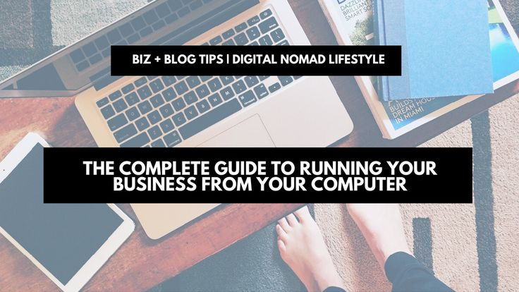 http://www.nonimay.com/wp-content/uploads/2016/11/The-complete-guide-to-running-your-business-from-your-computer.png The complete guide to running your business from your computer | biz + blog tips If you run your own business and somehow haven't dragged yourself into the digital age yet, then I commend you for somehow keeping up. Computers have made everything a lot easier and more efficient, and as a result faster. Communications that might have taken a week back in the 1