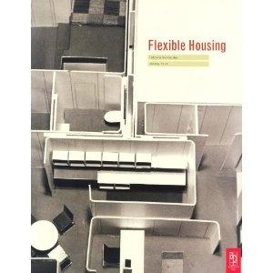 Flexible Housing by Jeremy Till and Tatjana Schneider