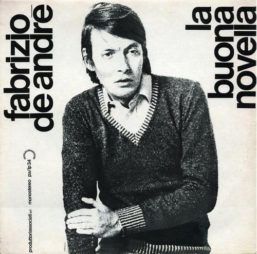 """Fabrizio De Andrè - Il testamento di Tito - La buona novella - 1970      """"forse era stanco, forse troppo occupato""""  """"Nella pietà che non cede al rancore"""""""