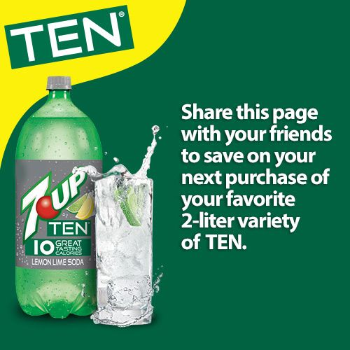 Share this page with your friends to save on your next purchase of your favorite 2-liter variety of TEN.