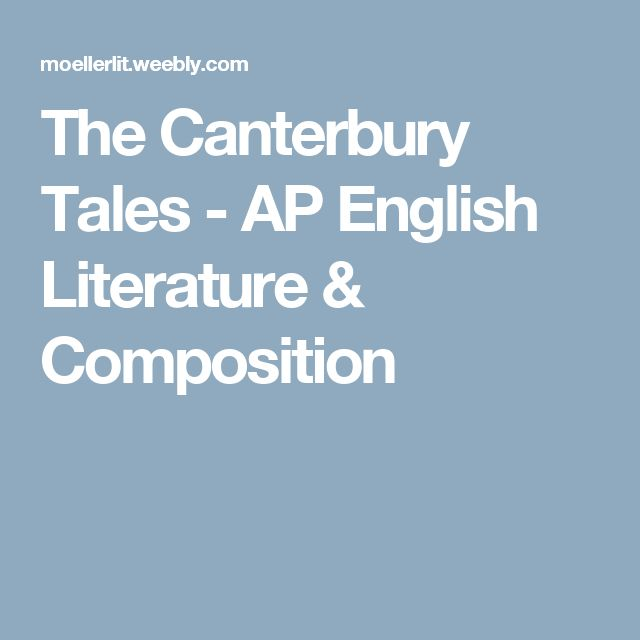 The Canterbury Tales - AP English Literature & Composition
