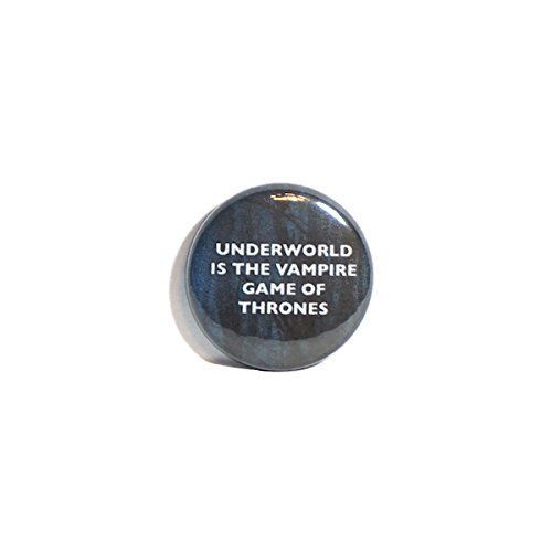 """Underworld Is The Vampire Game Of Thrones Fan Pin 1"""" Pinb"""