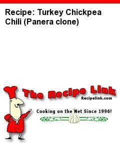 Recipe(tried): Turkey Chickpea Chili (Panera clone) - Recipelink.com